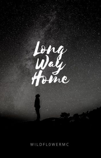 long way home ; muke [completed]