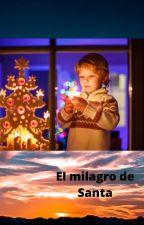 El milagro de Santa by MoniqueMancini