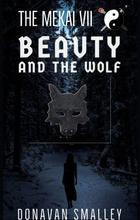 Beauty and the Wolf (The Mekai Part 7) by dsts09