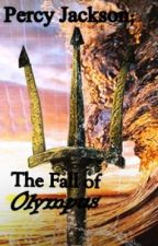 Percy Jackson; The Fall of Olympus by Mickaylaskye