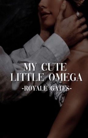 My Little Cute Omega |MxM/Mpreg| Short story ✔️ by RoyaleGates
