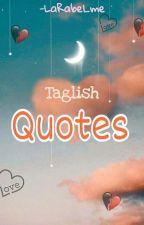 QUOTES (Taglish) by LaRabel_me