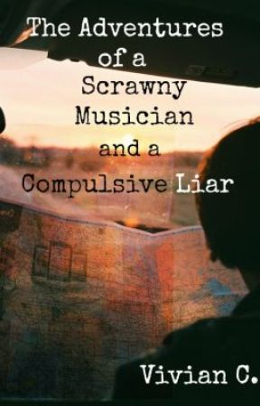 The Adventures of a Scrawny Musician and a Compulsive Liar by vcw226