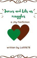 Was wäre wenn...  Eine Lily und James Fan-Fiction by Lupa_2805