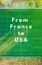 FROM FRANCE TO USA by Nanache23