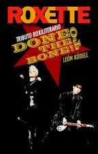Done to the Bone! [Tributo] by Leonorox