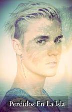 Perdidos En La Isla (Justin Bieber y tu) by MeylinBieber