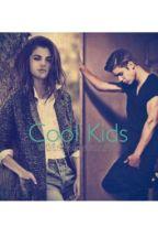 Cool Kids by Bizzlesfanfics