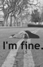 I'm Fine by Mishiu_Pokee_Mon