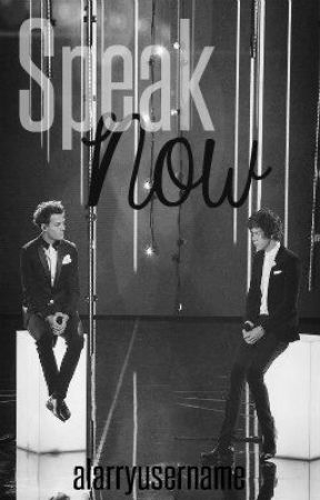 Speak Now (Larry Stylinson) by alarryusername