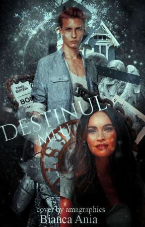 Destinul meu Vol. 1 by biancaania18