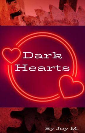Dark Hearts by joy4no1
