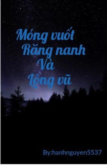 Đọc Truyện Móng vuốt, Răng nanh và Lông vũ - Truyen4U.Net