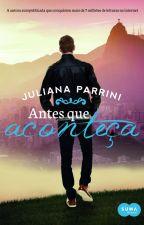 Antes que Aconteça by JulianaParrini