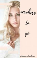 Nowhere to go by JanessJohnson