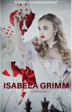 Isabela Grimm  © (Ever After High) ✔ by edithluque
