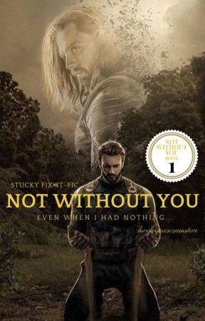 Not Without You (Canon-Divergence Stucky Fix-it-Fic) by loveforpreserumsteve