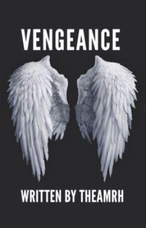 Vengeance { FINISHED } by alexmryan