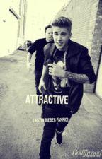 Attractive (Justin Bieber Fanfic) by Dizzle_Nikizzle