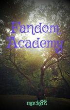 Fandom Academy by mack62