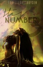 His Number Three (Completed) by ElleRease