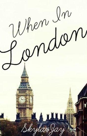 When in London (One Direction Fan Fiction)