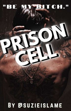 """[ON HOLD] """"PRISON CELL"""" BXBXBXB by suzieislame"""