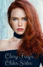 Clary Fray's Older Sister by crazyaslym_girl
