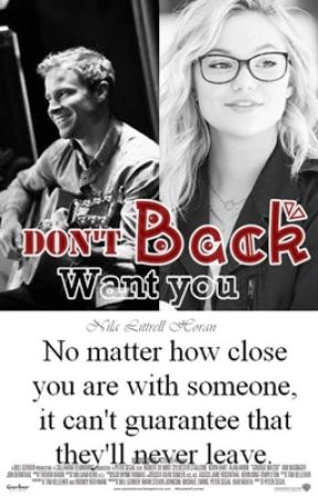 Don't Want You Back by NilaLittrellHoran