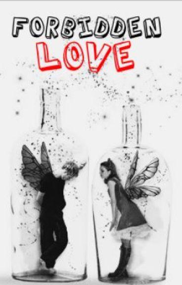 Forbidden Love [Newly Edited]