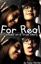 For Real (A Lesbian Love Story, Based On A True Story) by Epey Herher by EpeyHerherEleven11