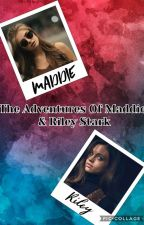 The Adventures Of Maddie & Riley Stark by miniboss_2023