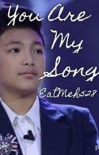 You Are My Song (Darren Espanto fanfic) by woolosergyu18