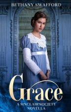 Grace (A Sinclair Society Novella) by thequietwriter