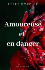 Amoureuse et en danger by effetdoppler