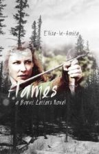 Flames: A Burnt Letters Novel by elise-in-amity