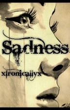 Sadness by xIronicallyx