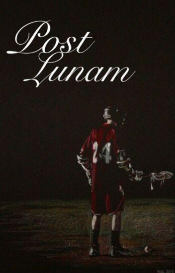 Post Lunam [Stiles Stilinski] [Teen Wolf] [Book #1]