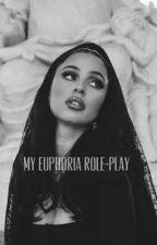 My Euphoria Roleplay by livinlavish05