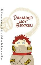 Damaged Not Broken (TodoGaar a Naruto and BNHA Crossover) by MysteriousShipper101