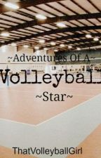 Adventures Of A Volleyball Star (A One Direction FanFiction) by ThatVolleyballGirl