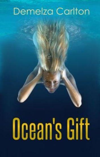 Ocean's Gift (Book 1 of the Ocean's Gift series)