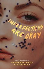 imperfections are okay by fluoresens