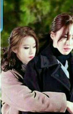 Đọc truyện [Longfic] Trở về để yêu chị (Eunyeon)