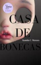 Casa de Bonecas by thekamilacristina
