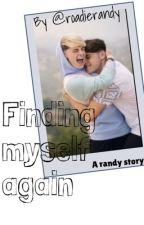 Finding myself again by roadierandy