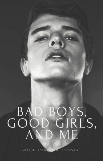 Bad Boys, Good Girls & Me {Editing}