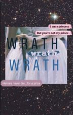 Wrath ~ Pjo FanFic by NeverlandThingz