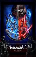 VALERIAN ║ Star Wars by bumbledumble