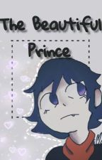 The Beautiful Prince  by crazyRats